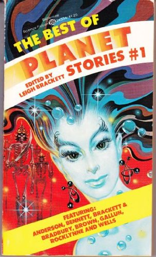 The Best of Planet Stories, No. 1: Strange Adventures on Other Worlds
