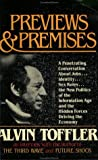 Previews and Premises, Alvin Toffler, 0896082105