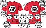 (US) Thing 1 & Thing 2,3,4,5,6.7. MOM & DADT-Shirts Nice Dr Seuss New Kids Adults ALL SIZES (2 T, THING 5)