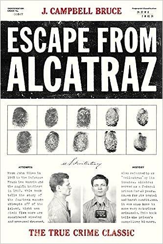 Escape from Alcatraz: The True Crime Classic: J  Campbell