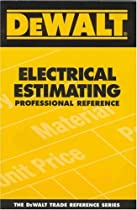 DEWALT Electrical Estimating Professional Reference (DEWALT Series)