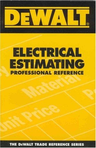 DEWALT Electrical Estimating Professional Reference (DEWALT Series)