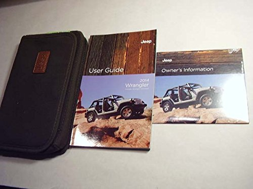 2014 Jeep Wrangler Owners Manual with Case (Manual Jeep Wrangler Owners)