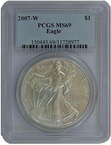 2007 W American Silver Eagle Dollar PCGS MS-69
