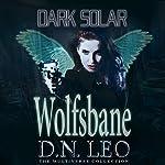 Dark Solar: Wolfsbane: A Science Fiction Romance Fairy Tale | D.N. Leo