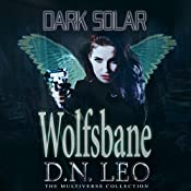 Dark Solar: Wolfsbane: A Science Fiction Romance Fairy Tale | D.N. Leo