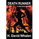 Death Runner: A Jake Smith Mystery (Jake Smith Mystery Series) (Volume 2)
