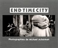 End Time City par Michael Ackerman