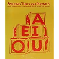 Spelling through phonics: A practical guide for kindergarten through grade three