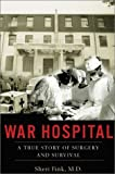 War Hospital, Sheri Fink, 1586481134
