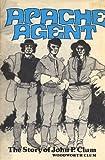 Apache Agent, Woodworth Clum, 0803258860
