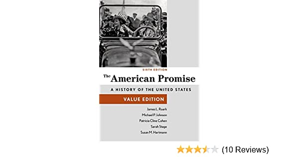 Amazon the american promise value edition combined volume amazon the american promise value edition combined volume 9781457687921 james l roark patricia cline cohen sarah stage susan m hartmann fandeluxe Gallery