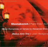 Shostakovich: Piano Trios 1 & 2 / Seven Romances on Verses by Alexander Blok