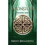 Moonstone: Wolfmoon Book 1