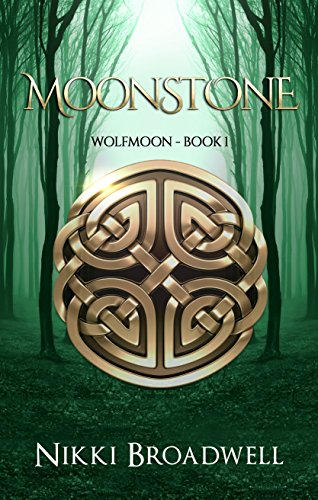 Book: The Moonstone - Book I of Wolfmoon Trilogy by Nikki Broadwell