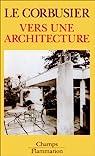 Vers une architecture par Corbusier