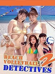 Beach Volleyball Detectives - Part 2