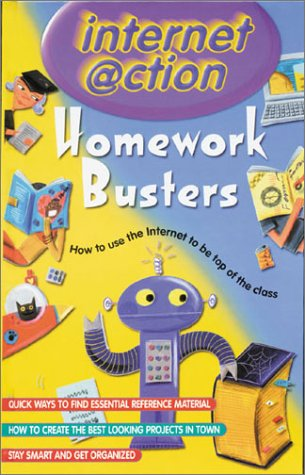 Read Online Homework Busters: Internet @ction: How to Use the Internet to Be Top of the Class pdf