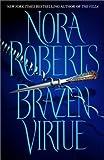 Brazen Virtue, Nora Roberts, 0553802127