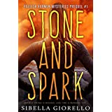 Stone and Spark: Book 1 in the prequel Raleigh Harmon mysteries (The Raleigh Harmon prequel mystery series)