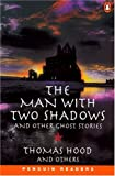 img - for The Man with Two Shadows and Other Ghost Stories (Penguin Readers, Level 3) book / textbook / text book