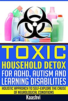 Toxic Household Detox For Adhd Autism And