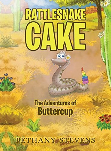Read Online Rattlesnake Cake: The Adventures of Buttercup pdf epub
