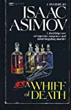 A Whiff of Death, Isaac Asimov, 0449214613