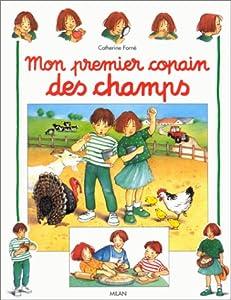 """Afficher """"Mon premier copain des champs"""""""
