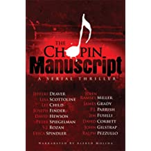 The Chopin Manuscript: A Serial Thriller