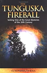 The Tunguska Fireball: Solving One of the Great Mysteries of the 20th Century