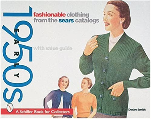 Fashionable Clothing from the Sears Catalog