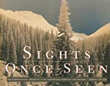 Sights Once Seen, Robert Shlaer and Robert Schlaer, 0890133409