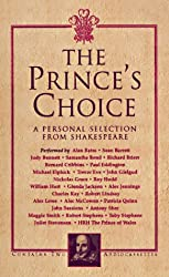 The Prince's Choice: A Personal Selection From Shakespeare (Classic, HighBridge)