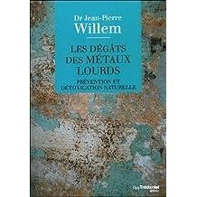DÉGÂTS DES MÉTAUX LOURDS (LES)