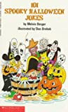One Hundred One Spooky Halloween Jokes, Melvin Berger and Gilda Berger, 0590471430