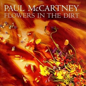 Image result for Paul McCartney Flowers in the Dirt