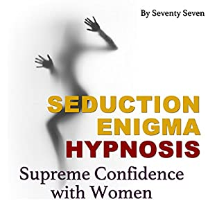 Seduction Enigma Hypnosis Audiobook