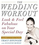 img - for Wedding Workout: Look and Feel Fabulous on Your Special Day book / textbook / text book