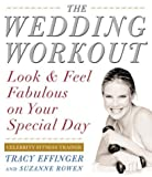 Wedding Workout: Look and Feel Fabulous on Your Special Day