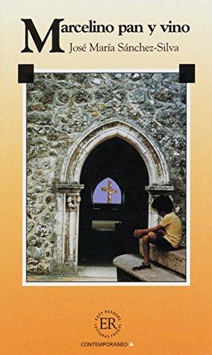 Easy Readers (Spanisch): Marcelino pan y vino: Spanische Lektüre für das 1, 2, 3. Lernjahr
