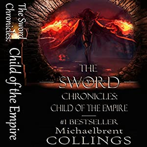 The Sword Chronicles: Child of the Empire Audiobook