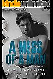 A Mess of A Man