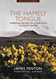 The Hamely Tongue: A personal record of Ulster-Scots in County Antrim