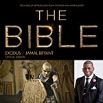 Exodus: The Bible Series Official Sermon | Dr. Jamal Harrison Bryant
