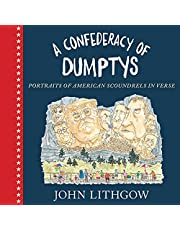A Confederacy of Dumptys: Portraits of American Scoundrels in Verse