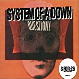 Question Pt 1 by System of a Down (2005-09-20)