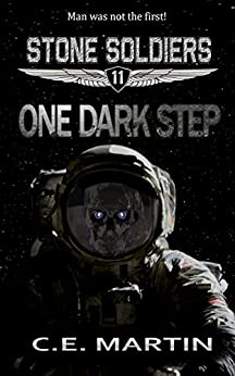 One Dark Step (Stone Soldiers #11) by [Martin, C.E.]