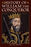 History of William the Conqueror, Jacob Abbott, 1616088478