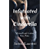 Infatuated with Cinderella: Wicked Erotic Lesbian Fairy Tales